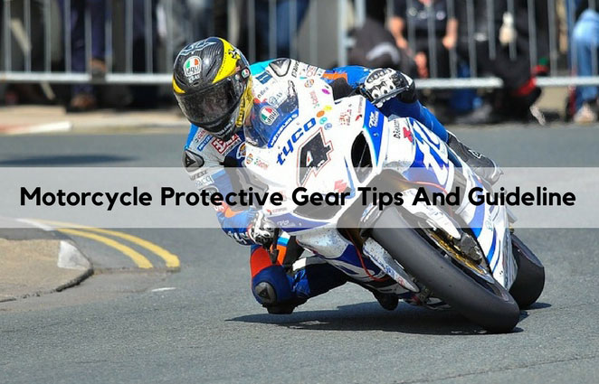 Motorcycle Protective Gear Tips